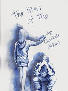 The Mess of Me by Chantelle Atkins